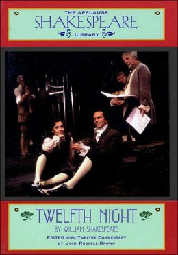 Twelfth Night (Applause Shakespeare Library Series)