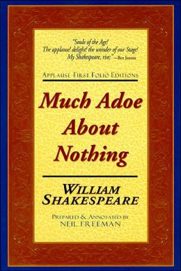 Much Adoe about Nothing (Applause First Folio Editions)