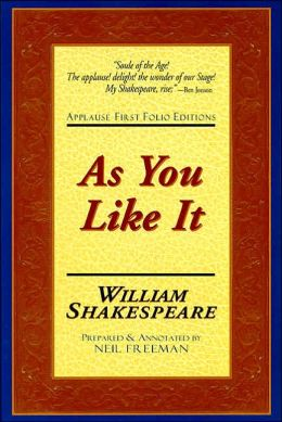 As You Like It (Applause First Folio Editions)