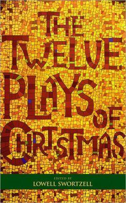 The Twelve Plays of Christmas