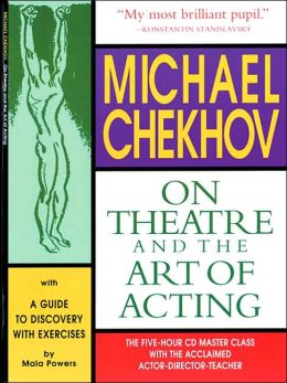On Theatre and the Art of Acting: A Guide to Discovery