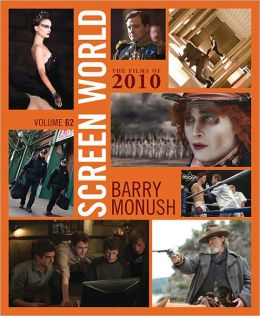 Screen World: The Films of 2010, Volume 62