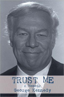 Trust Me: A Memoir