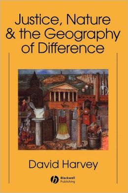 Justice, Nature and the Geography of Difference