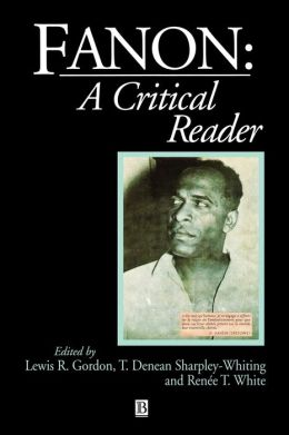 Fanon: A Critical Reader