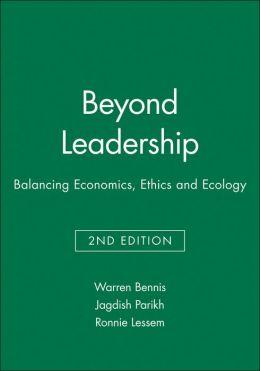 Beyond Leadership: Balancing Economics, Ethics and Ecology