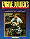 The Engine Builder's Handbook: A Complete Guide to Professional Blueprinting and Assembly Techniques