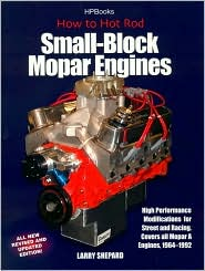 How to Hot-Rod Small-Block Mopar Engines: High Performance Modifications for Street and Racing - Covers All Mopar A Engines, 1964-1992