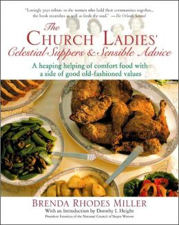 Church Ladies' Celestial Suppers and Sensible Advice