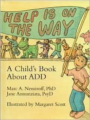 Help Is on the Way: A Child's Book about Add
