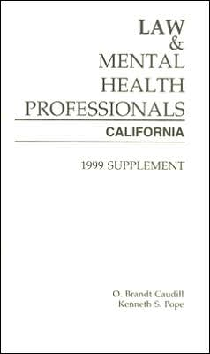 Law and Mental Health Professionals: California: Supplement