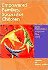 Empowered Families, Successful Children: Early Intervention Programs That Work