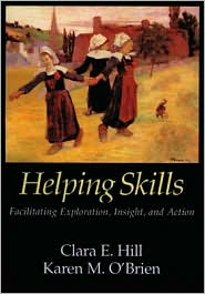 Helping Skills: The Empirical Foundation