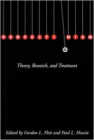 Perfectionism: Theory, Research, and Treatment