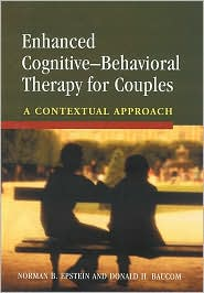 Enhanced Cognitive-Behavioral Therapy for Couples: A Contextual Approach