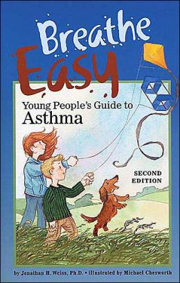 Breathe Easy: Young People's Guide to Asthma