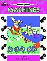 Learning about Machines, Grades Preschool-1