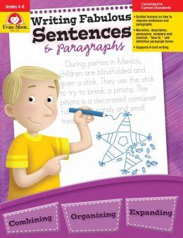 Writing Fabulous Sentences And Paragraphs
