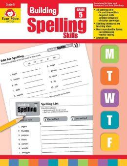 Building Spelling Skills, Grade 5