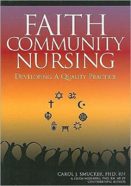 Faith Community Nursing: Developing a Quality Practice