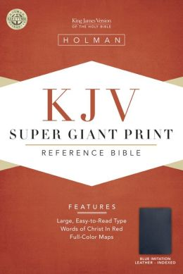 KJV Super Giant Print Reference Bible, Blue Simulated Leather Indexed