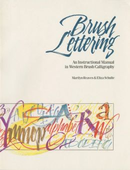 Brush Lettering: An Instructional Manual of Western Brush Lettering