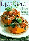 Rice and Spice: 100 Vegetarian One-Dish Dinners Made with the World's Most Versatile Grain
