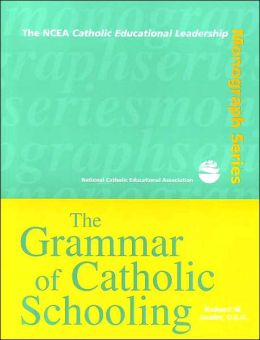 Grammar of Catholic Schooling