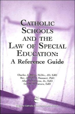 Catholic Schools and the Law of Special Education: A Reference Guide