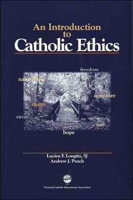 Introduction to Catholic Ethics