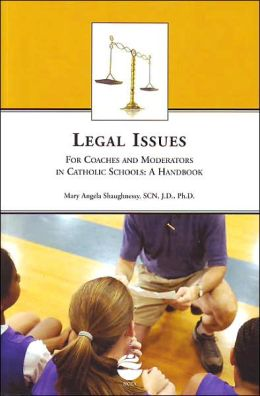 Legal Issues for Coaches & Moderators