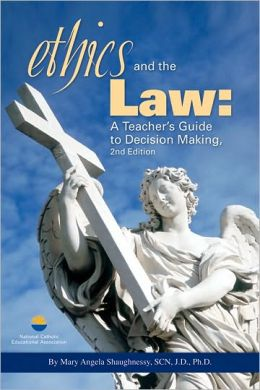 Ethics and the Law: a Teacher's Guide to Decision Making 2nd Edition