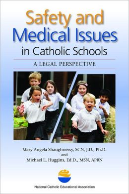 Safety and Medical Issues in Catholic Schools: A Legal Perspective