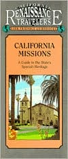 California Traveler Guidebook: California Missions