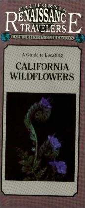California Traveler Guidebook: California Wildflowers