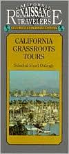 California Traveler Guidebook: California Grassroots Tours