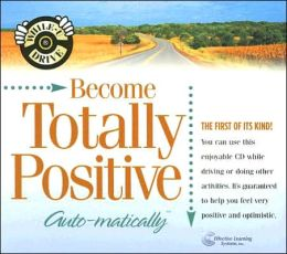 Become Totally Positive...Automatically