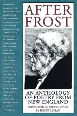After Frost: Anthol Poetry From N E