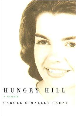 Hungry Hill: A Memoir