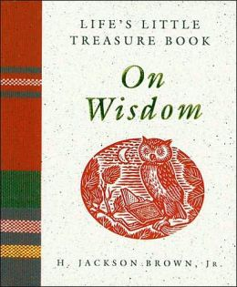 Life's Little Treasure Book on Wisdom