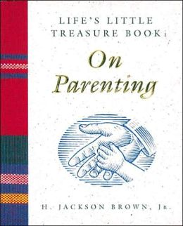 Life's Little Treasure Book on Parenting