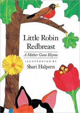 Little Robin Redbreast: A Mother Goos Rhyme
