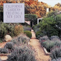 California Gardens: Creating a New Eden