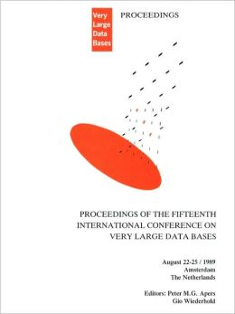 Proceedings 1989 VLDB Conference: 15th International Conference on Very Large Data Bases