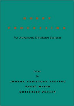 Query Processing for Advanced Database Systems