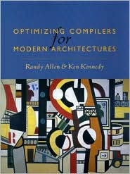 Optimizing Compilers for Modern Architectures: A Dependence-based Approach