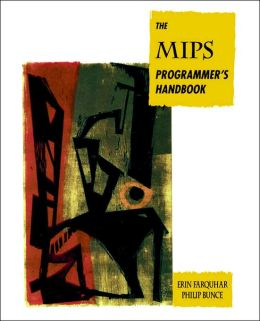 The MIPS Programmer's Handbook