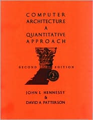 Computer Architecture: A Quantitative Approach, Second Edition