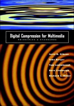 Digital Compression for Multimedia: Principles & Standards