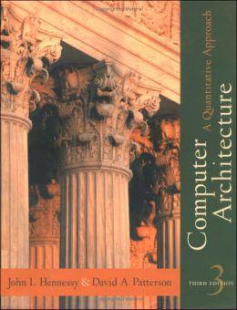 Computer Architecture: A Quantitative Approach (3rd Edition)